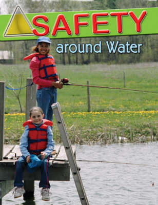 Safety Around Water by Marylee Knowlton