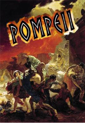 Pompeii by Robin Johnson