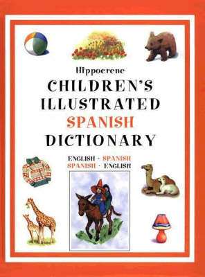 Children's Illustrated Spanish Dictionary by Hippocrene Books