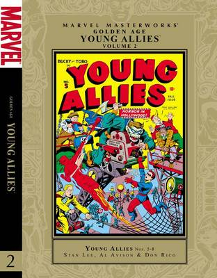 Marvel Masterworks Golden Age Young Allies by Stan Lee, Don Rico, Al Avison
