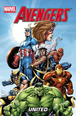 Marvel Avengers United by Paul Tobin, Fred Van Lente, Ronan Cliquet