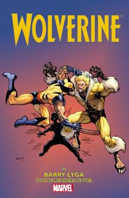 Wolverine Young Readers Novel by Barry Lyga