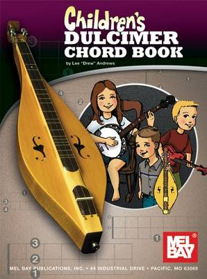 Children's Dulcimer Chord Book by Lee  Drew Andrews