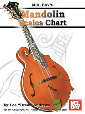 Mandolin Scale Chart by Lee  Drew Andrews