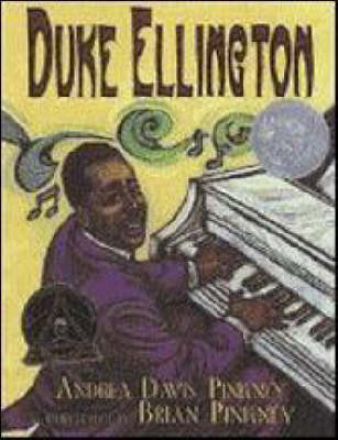 Duke Ellington The Piano Prince and His Orchestra by Andrea Davis Pinkney