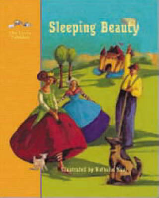 Sleeping Beauty A Fairy Tale by the Brothers Grimm by Jacob Grimm