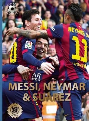 Messi, Neymar, and Suarez The Barcelona Trio by Illugi Jokulsson