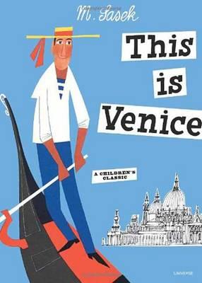 This is Venice by Miroslav Sasek