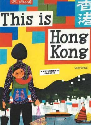 This is Hong Kong by Miroslav Sasek