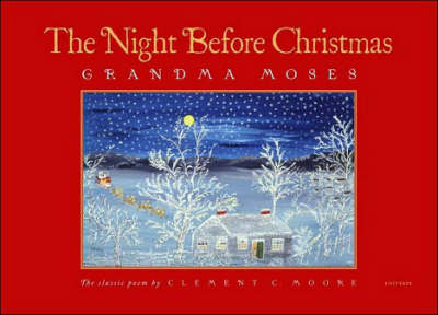 Night Before Christmas by Grandma Moses
