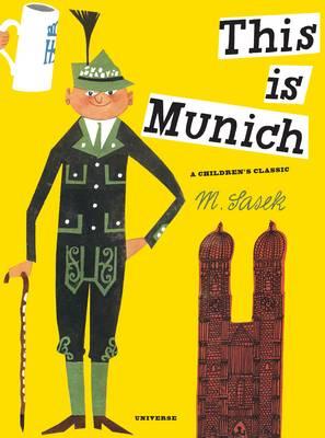 This is Munich by Miroslav Sasek