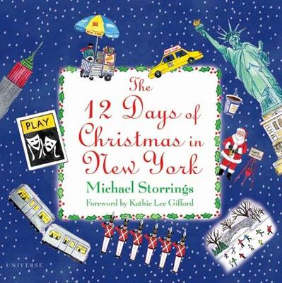 12 Days Christmas New York by Michael Storrings, Kathie Lee Gifford