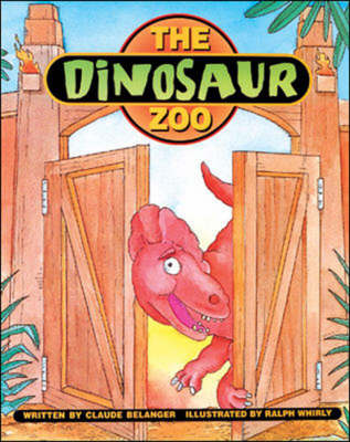The Dinosaur Zoo by Claude Belanger