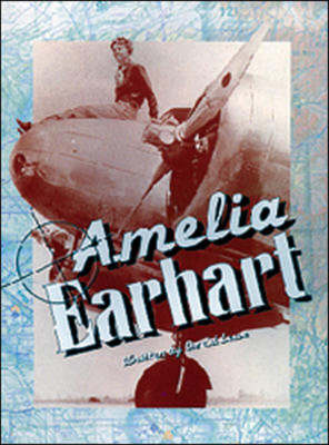 Amelia Earhart Action and Adventure by David Lowe
