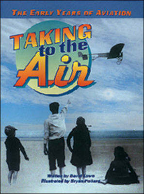Taking to the Air Action and Adventure by David Lowe