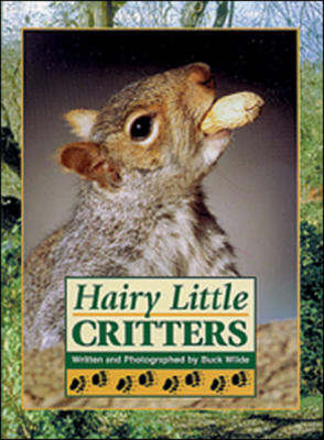 Hairy Little Critters Wild and Wonderful by Buck Wilde