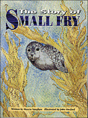 The Story of Small Fry Wild and Wonderful by