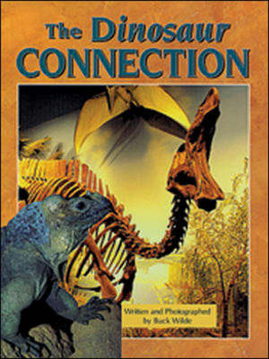 The Dinosaur Connection Another Time, Another Place by Buck Wilde