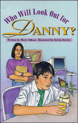 Who Will Look Out for Danny? Confidence and Courage by