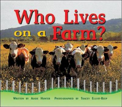 Who Lives on a Farm? Level 1 Step One by
