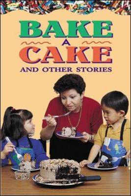 Bake a Cake and Other Stories Level 2 by McGraw-Hill Education