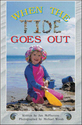 When the Tide Goes Out! Level 4 by McGraw-Hill Education