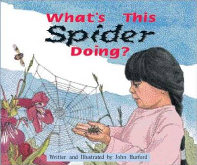 What's This Spider Doing? Level 9 by McGraw-Hill Education