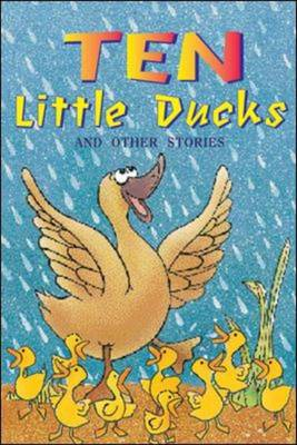 Ten Little Ducks and Other Stories (Level 10) by McGraw-Hill Education
