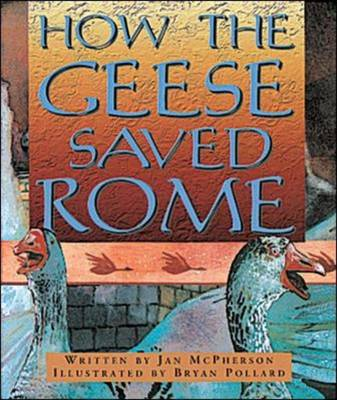 How the Geese Saved Rome (Level 10) by McGraw-Hill Education