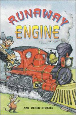 Runaway Engine and Other Stories (Level 11) by McGraw-Hill Education