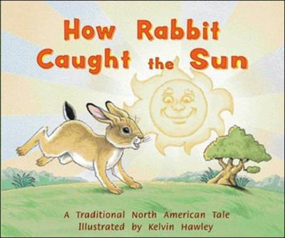 How Rabbit Caught the Sun (Level 12) by McGraw-Hill Education