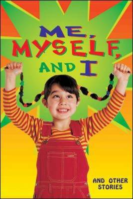 Me, Myself and I and Other Stories (Level 13) by McGraw-Hill Education