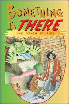 Something Is There and Other Stories (Level 16) by McGraw-Hill Education