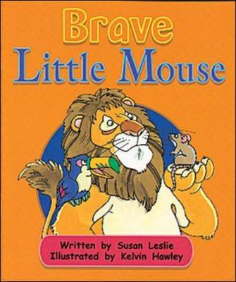 Brave Little Mouse (Level 16) by McGraw-Hill Education