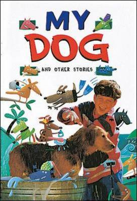 My Dog and Other Stories (Level 17) by