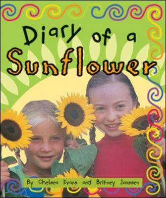 Diary of a Sunflower (Level 18) by McGraw-Hill Education