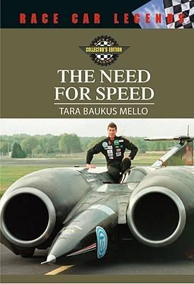 The Need for Speed by Tara Baukus Mello
