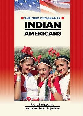 Indian Americans by Padma Rangaswamy