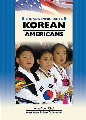 Korean Americans by Anne Soon Choi