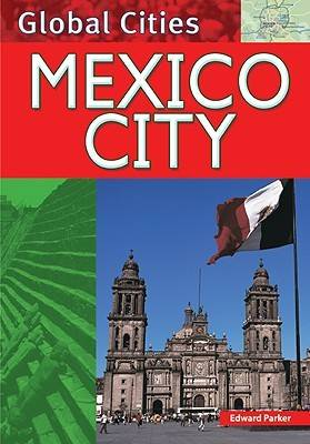 Mexico City by Edward Parker