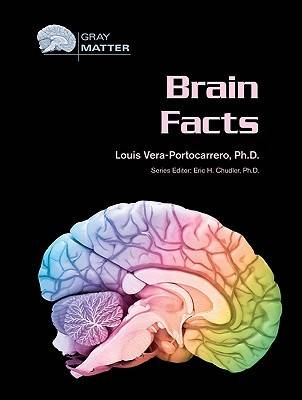 Brain Facts by Louis Vera-Portocarrero