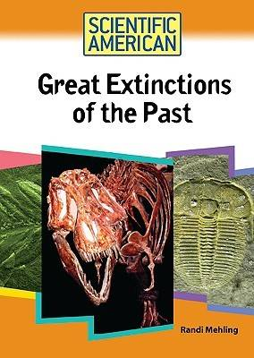 Great Extinctions of the Past by Randi Mehling