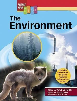 The Environment by Tara Koellhoffer