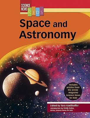 Space and Astronomy by Tara Koellhoffer