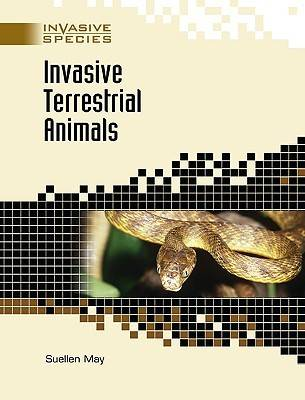 Invasive Terrestrial Animals by Suellen May