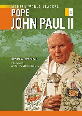 Pope John Paul II by Edward J., Jr. Renehan, Arthur M. Schlesinger
