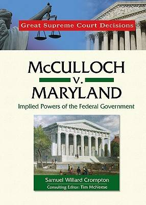 Mcculloch v. Maryland by Samuel Willard Crompton