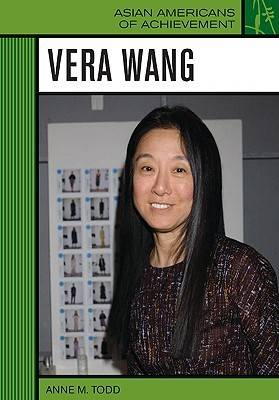 Vera Wang by Anne M. Todd