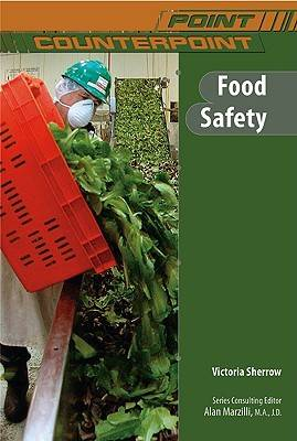 Food Safety by Victoria Sherrow