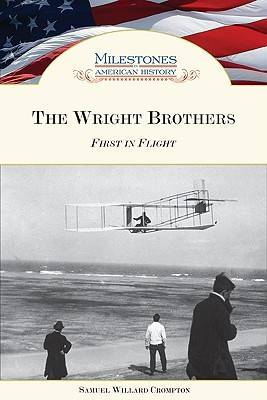 The Wright Brothers First in Flight by Samuel Willard Crompton